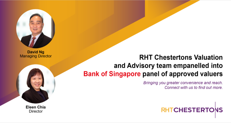 We are pleased to announce that our RHT Valuation and Advisory team has been empanelled into Bank of Singapore panel of approved valuers, adding to our list of existing panels to bring greater convenience and value to our clients. Reach out to us to find out more.